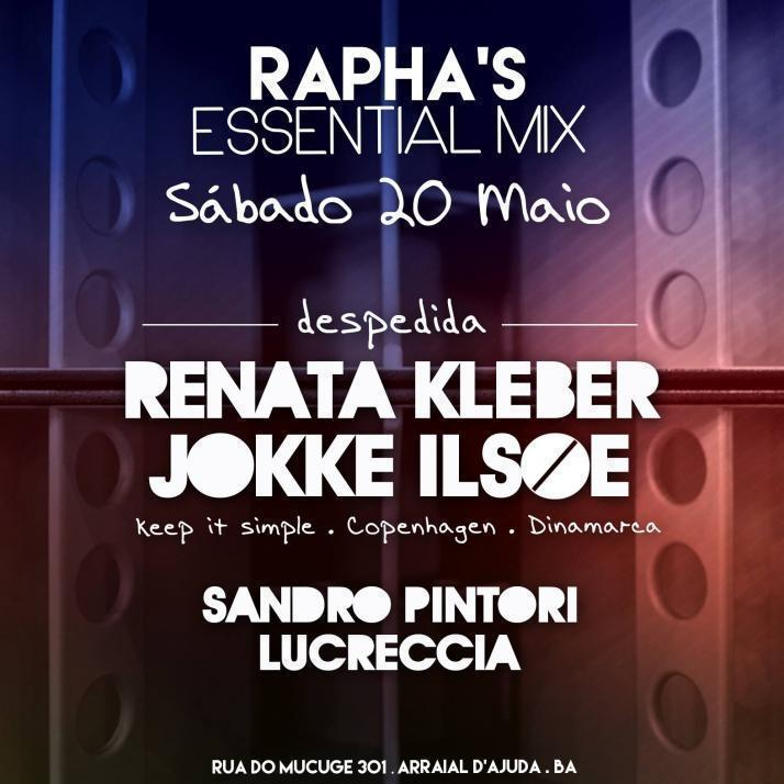 Rapha's Essential Mix - Estrada do Mucugê, Sábado 20 de Maio de 2017