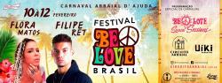 panfleto Carnaval BeLove Brasil - Flora Matos, Filipe Ret