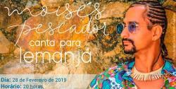 panfleto Moisés Pescador Canta Para Iemanjá