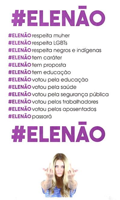 #EleNão #EleNunca